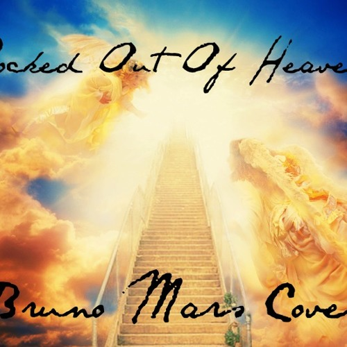 Locked Out Of Heaven - Bruno Mars (Cover)