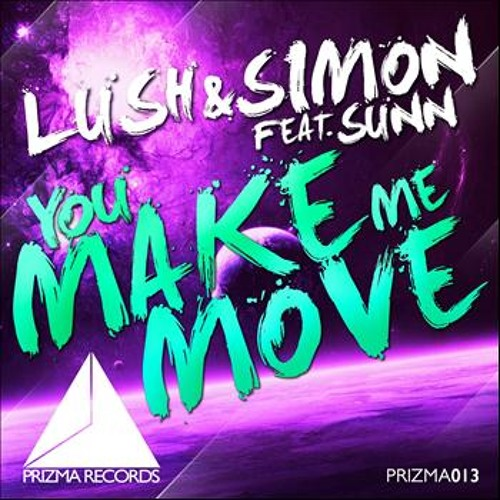 Make Me Move Or Stay Away (Lush & Simon & HouseFien Mash-Up) [FREE DOWNLOAD]