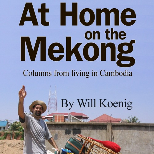 "A guide to Khmer New Year from ""At Home on the Mekong"""