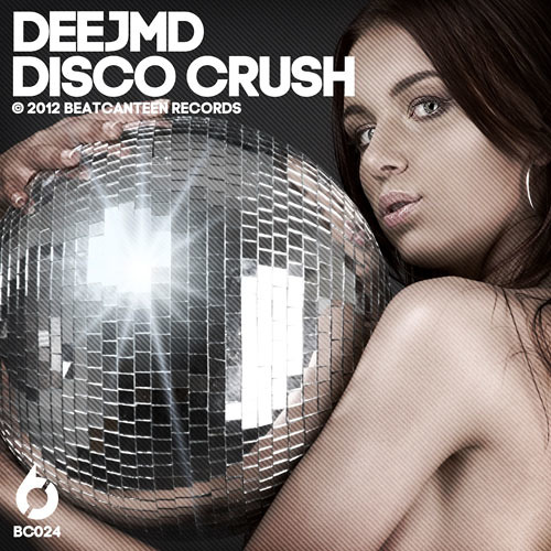 DEEJMD - DISCO CRUSH (ORIGINAL MIX) [BC024]