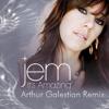 Jem - It's Amazing (Arthur Galestian Remix) [FREE Download]