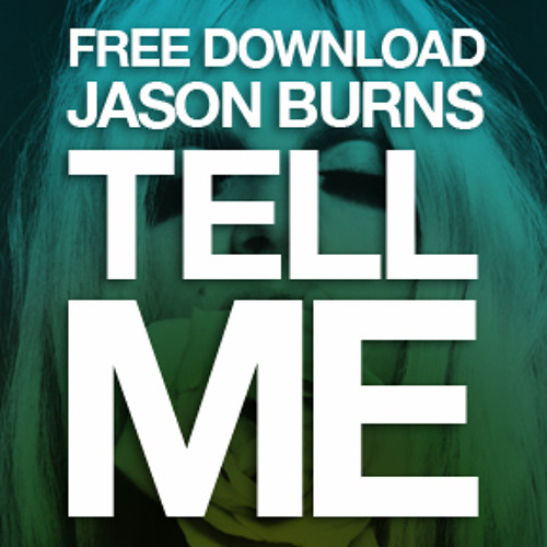 Tell Me - FREE DOWNLOAD