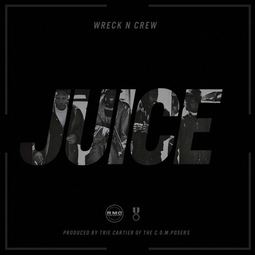 Juice (Prod. By Trie Cartier of The C.O.M.Posers)