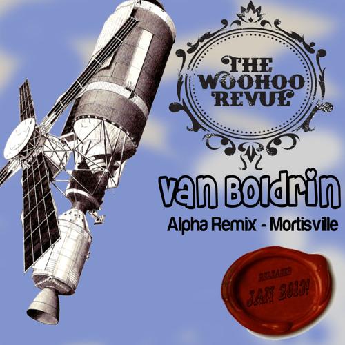 Woohoo Revue - Van Boldrin (Station Alpha Remix) V2 Pre Master