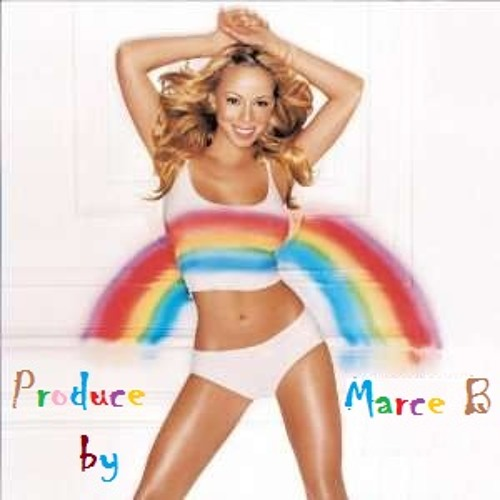 Mariah's Rainbow (Produced By Marce B)
