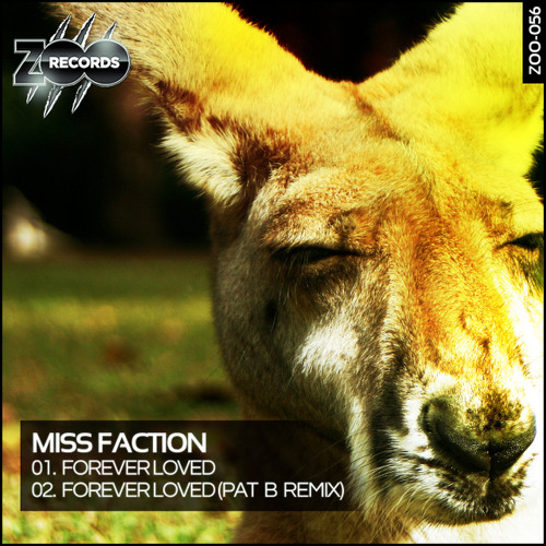 Miss Faction - Forever loved (Pat B Remix) [Preview]