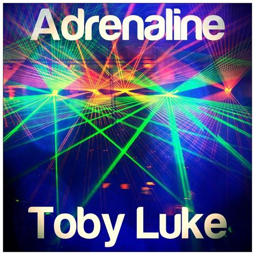 Toby Luke - Adrenaline (Original Mix)