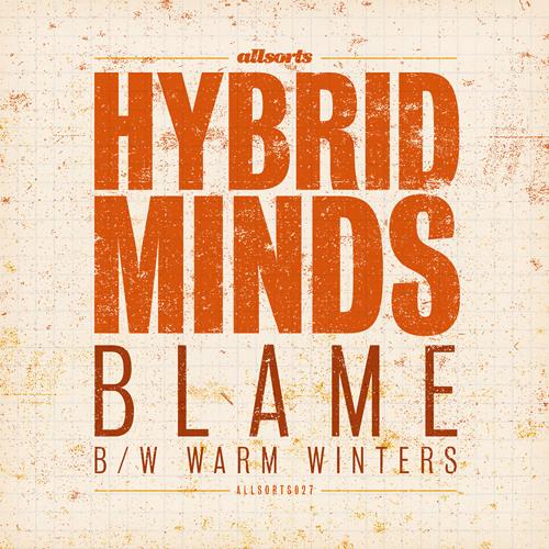 Hybrid Minds - Blame ft. Grimm - Allsorts