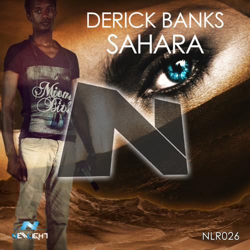 Derick Banks - Sahara (Out now!)
