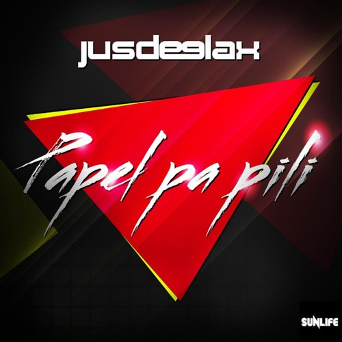Jus Deelax - Papel pa pili (Original mix)