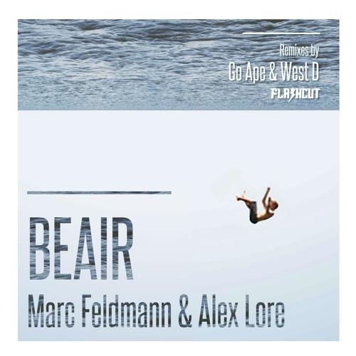 Marc Feldmann feat. Alex Lore - Beair (Go Ape Remix)