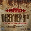 Ace Hood - December 31st [RELEASED BY SULTAN2394] [WWW.XCLUSIVEMUSIC.KZ]