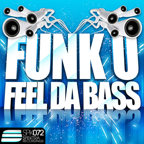Funk U - Feel da Bass / TOP7 Beatport