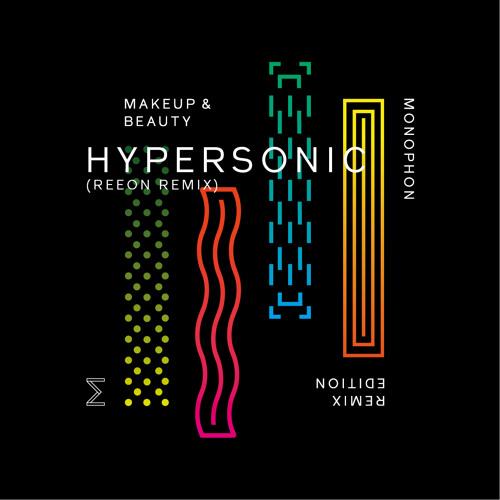 Hypersonic (Reeon Remix)