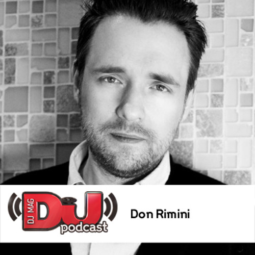 DJ Weekly Podcast: Don Rimini
