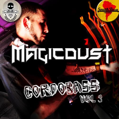 MagicDust - CordoBass Vol.3 (Blackdown 17/11)