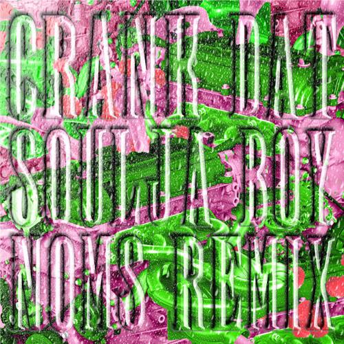 Soulja Boy - Crank Dat (Noms Remix)