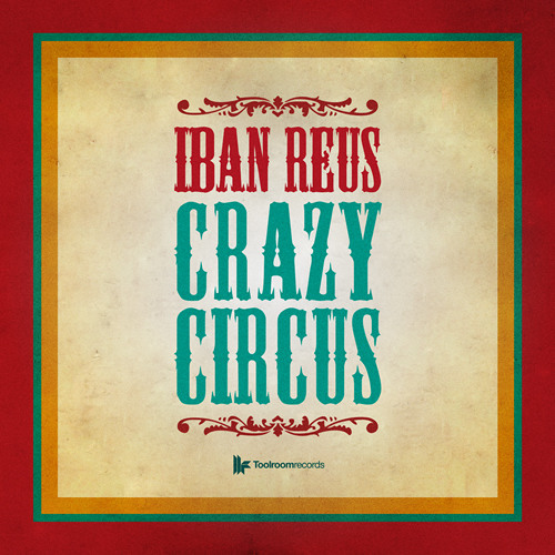 Iban Reus - Crazy Circus (Original Mix) - out on 03.12.12
