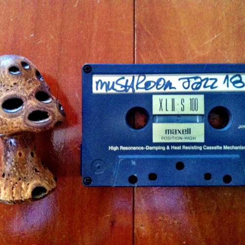 Mushroom Jazz 18 mix tape side 1   2/17/95