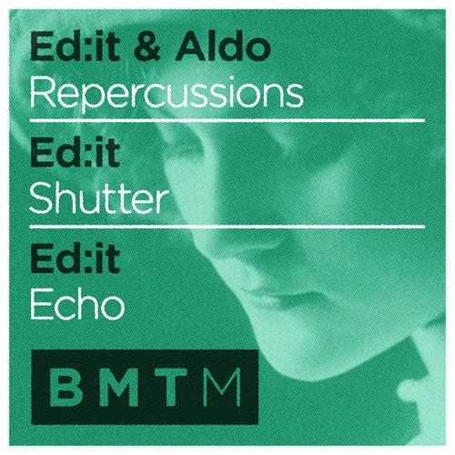 Ed:it - Echo (Out now on vinyl & digital)