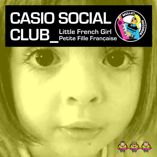 Casio Social Club - Little French Girl • (EP Preview)
