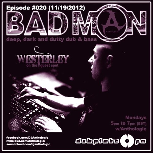 Westerley Guest Mix For Badmon Radio - November 2012