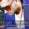 High heels feat Honey Singh