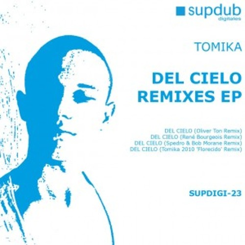 Tomika - Del Cielo (René Bourgeois Remix).mp3 snippet