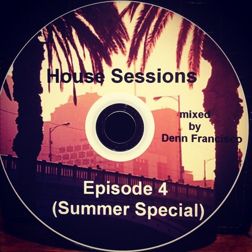 House Sessions - Episode 4 (Summer Special)