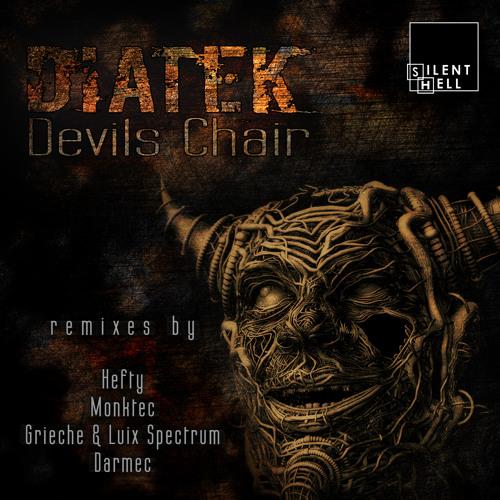 Diatek - Devil's Chair (Grieche & Luix Spectrum Remix) cut on Silent Hell Rec
