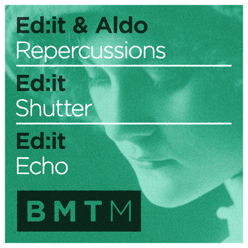 Ed:it - Echo (Out Now on Blu Mar Ten Music)