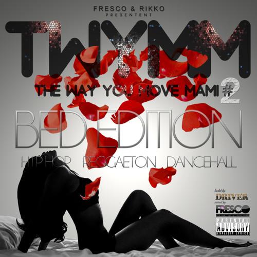 "Intro ""Twymm #2 Bed Edition "" Dj Fresco Ft Driver"