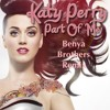 Katy Perry - Part of Me (Benya Brothers Remix)[Free Downloads]