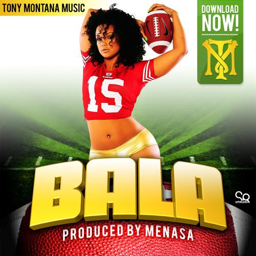Tony Montana Music - Bala (prod. Menasa)