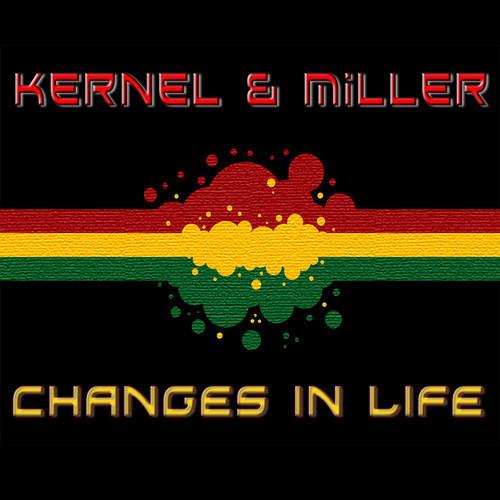 Kernel & Miller ft. Scientist - Changes in Life  (Miller VIP Remix) Limited Download Available
