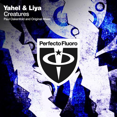 Yahel & Liya -Creatures ( Promo Original mix )