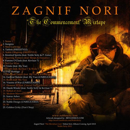 "Zagnif Nori ""The Commencement"" Mixtape"