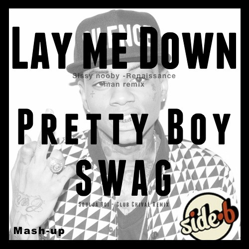 Lay me down & SWAG