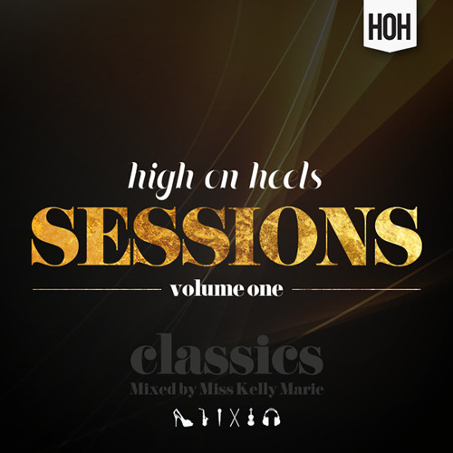 HOH Sessions Volume 1 - The Classic's Mix