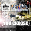 The Brass King presents The PATH to Life Mixtape   You Choose
