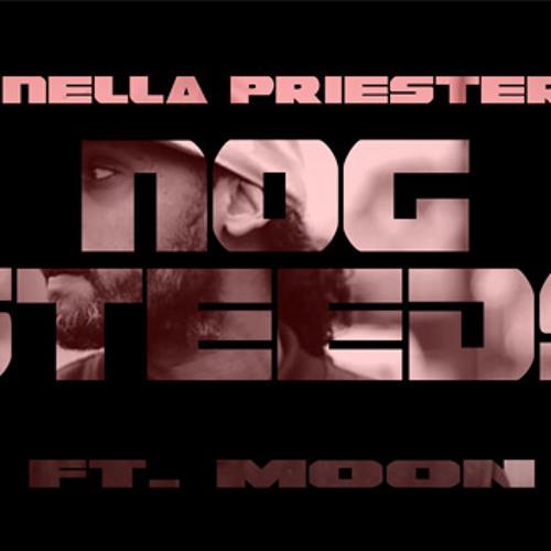 Nella Priester - Nog Steeds ft. Moon (prod. @djaggabeats)
