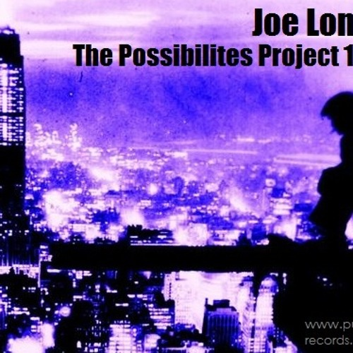 Joe Long - The Possiblities 1.0 (New Track)