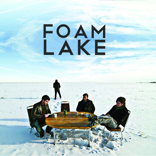 Foam Lake -Too Late