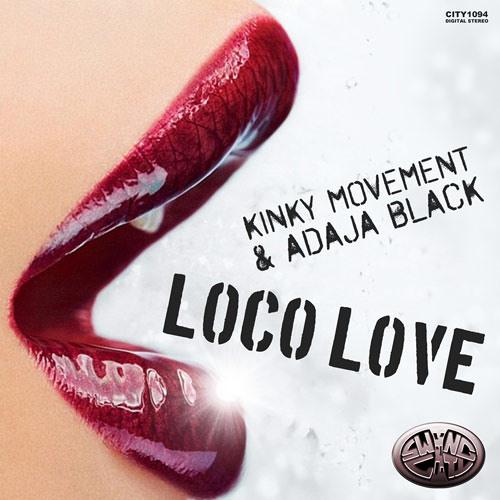 Kinky Movement & Adaja Black - Loco Love (Animist Dub Mix) - Swing City Records