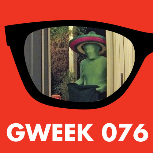 Gweek 076: I Want My Blackwing Dirt Candy