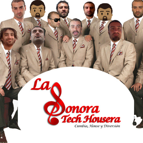 La Sonora Tech Housera (Live)