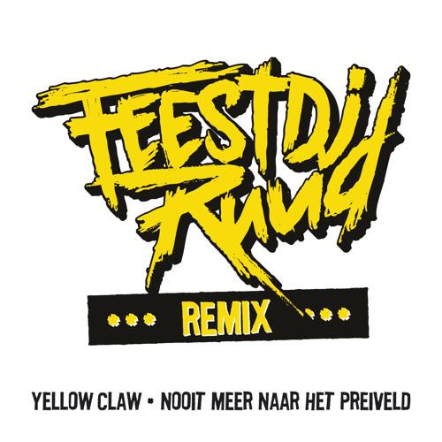 Yellow Claw - Nooit Meer Naar Het Preiveld (FeestDJRuud rmx)