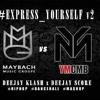 Express_yourself Podcast 2 By Dj Score And Dj Klash • Ymcmb Vs Mmg Edition • Mp3