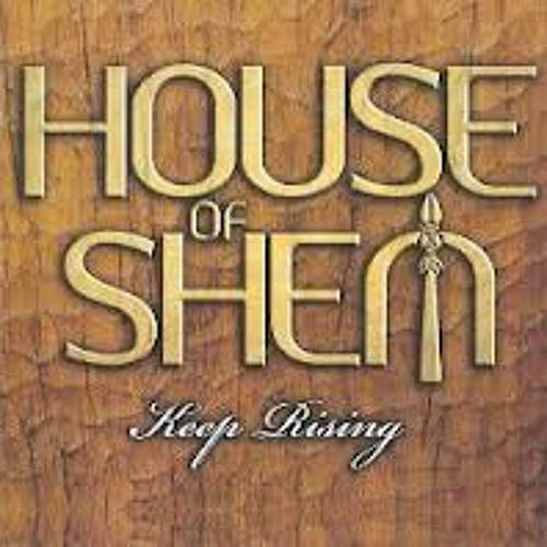HOUSE OF SHEM (Holy Mount Zion).mp3