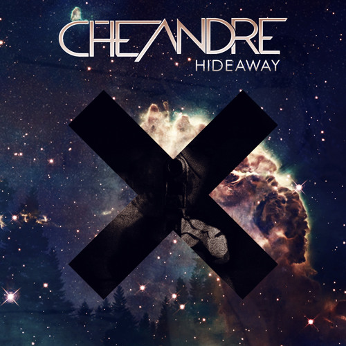 Che Andre & The XX - Hideaway